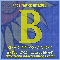 A to Z Challenge Letter B