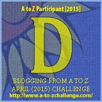 A to Z Challenge Letter D