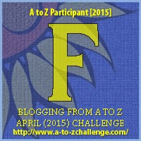 A to Z Challenge Letter F