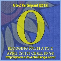 A to Z Challenge Letter O